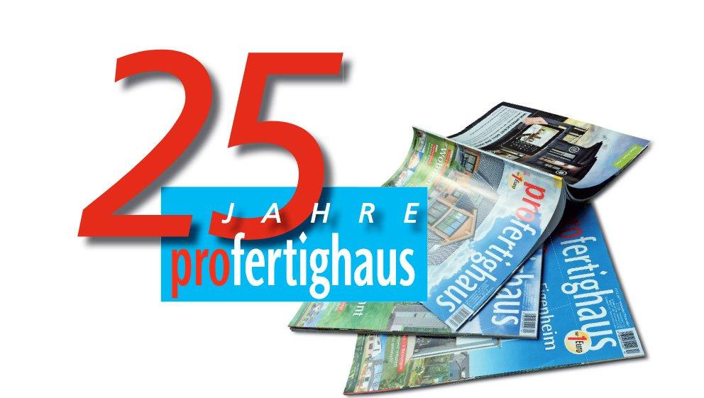 zeitschrift-profertighaus-25-jahre-fachschriftenverlag
